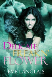 Delicate Freakin' Flower Giveaway Blitz July 17th - 24th 2011