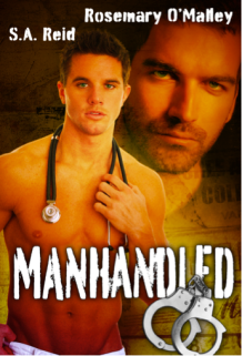 Manhandled by S.A. Reid and Rosemary O'Malley